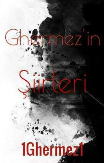 Ghermez'in Şiirleri