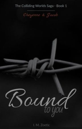 Bound to You [18+] by IMZoetic
