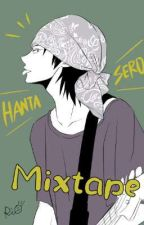Mixtape //Hanta Sero x reader by 0Melon-pan0