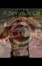 [DISCONT.] A Sprinkle Of Venom ( Snake x Reader ) A Victubia Fanfiction by AliceandFriends