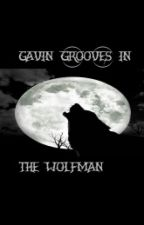 The WolfMan by GavinGrooves