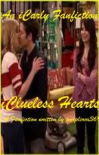 iCarly Fanfiction- iClueless Hearts [DISCONTINUED] by gonewithdawend