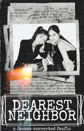 Dearest Neighbor (Jensoo) by Jensooslaves
