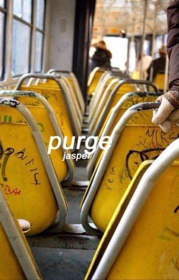 The Purge ∆ 5SOS