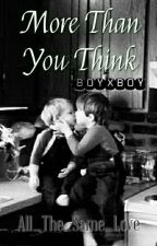 More Than You Think (boyxboy/Incest) by All_The_Same_Love