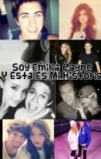 Soy Emilia Payne Y Esta Es Mi Historia  by xxitsmylifehoneyxx