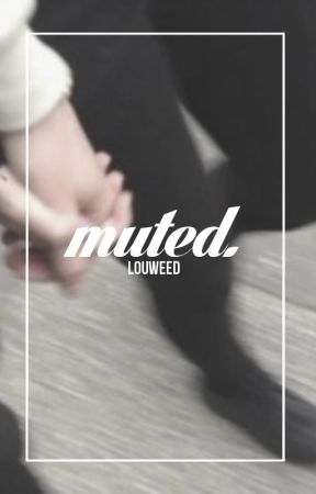 muted. [h.s] by louweed