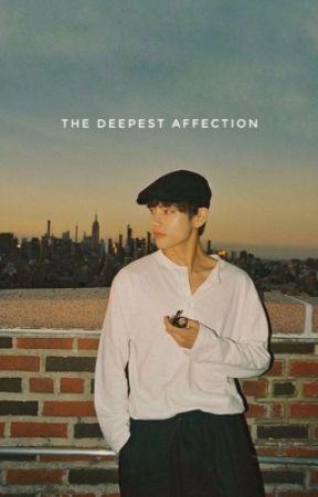 The Deepest Affection ✔️ by whatsupnikkie