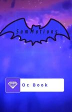 My Oc Book by SamMotions