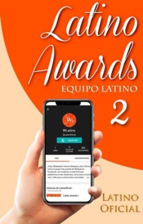 Latino Awards | Inscripciones cerradas. by LatinoOficial