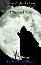 Fallen Angel In Love With A Black Wolf by MrsCliffordPeters