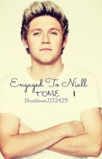 Engaged To Niall || 1 by directioner1132429