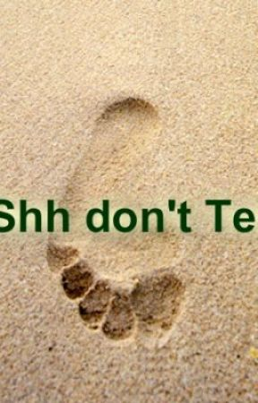 Shhh don't tell book 1 by Hopelesslove29