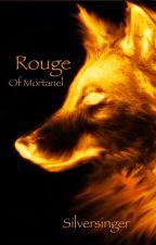 Hero's blood; bk 1;  Rouge of Mortanel by silversinger