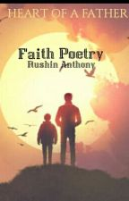 Faith Poetry : Heart Of A Father by RushinAnthony