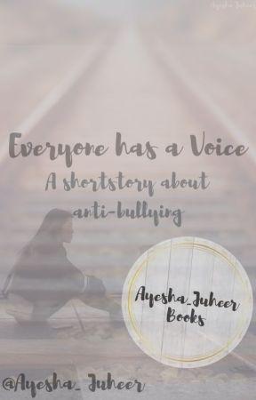 Everyone has a Voice by Ayesha_Juheer
