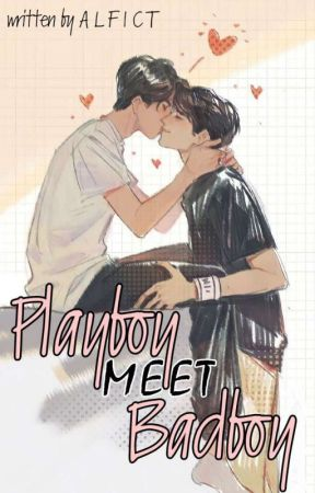 [END] Playboy MEET Badboy by alfict