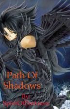The Path Of Shadows by The13thBrokenOne