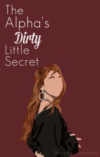 The Alpha's Dirty Little Secret...[A Werewolf Romance]