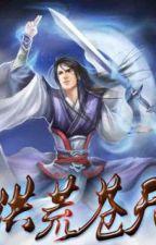 Hồng Hoang Thương Thiên by ryujin35789201