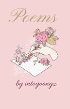 Poems by intoyoongz by intoyoongz