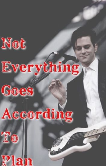 Not Everything Goes According to Plan (Brallon/Ryden)