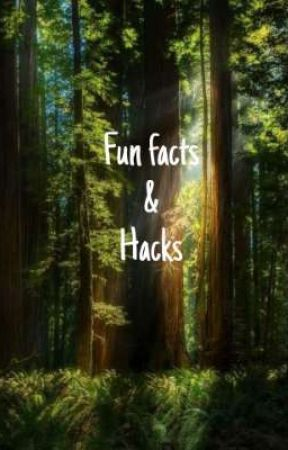 Fun facts and Hacks by Royal-Plz-ImDivine