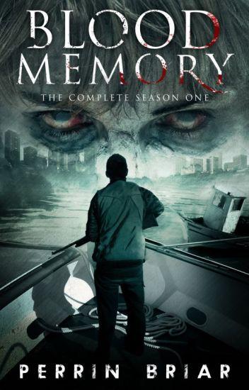 Blood Memory: Season One (Episode One)