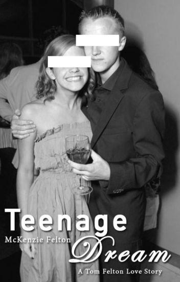 Teenage Dream *Tom Felton Love Story*