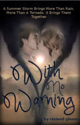 With No Warning (Romance/Inspirational)(Complete)