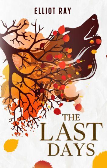The Last Days [BoyxBoy, Werewolf Fanfic]
