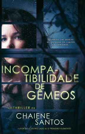 INCOMPATIBILIDADE DE GÊMEOS by ChaieneS