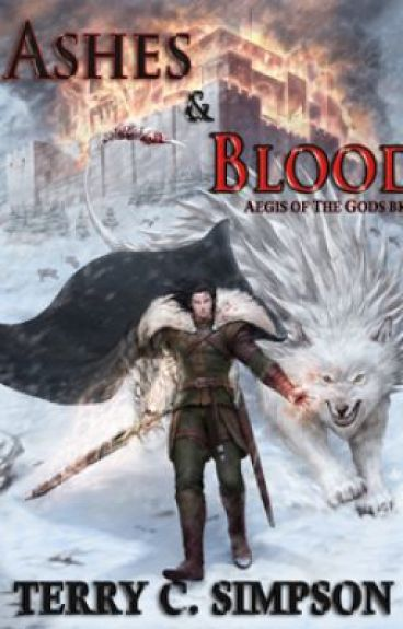 Ashes and Blood (Aegis of the Gods: Book 2) by TerrySimpson