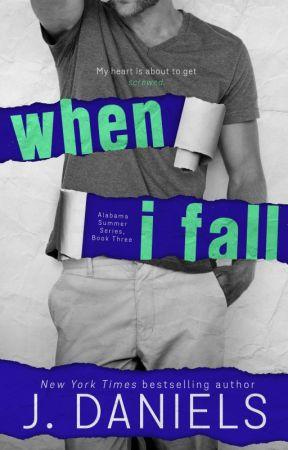 When I Fall - Excerpt by JDanielsbooks