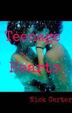 Teenage Hearts by Nick_Carter