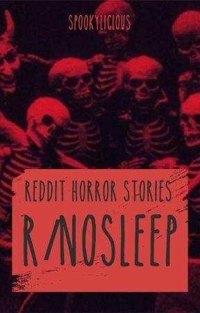 R Nosleep Reddit Horror Stories Collection I Help People