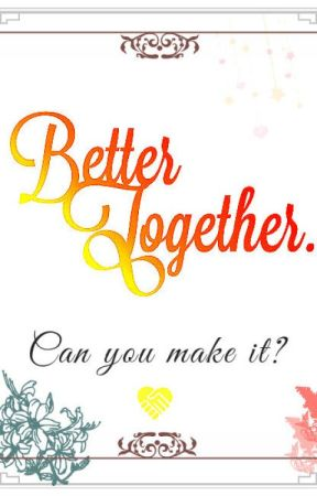 Better Together: Writing Contest by JCRosie