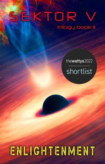 Enlightenment [Book 2: SEKTOR V Trilogy]