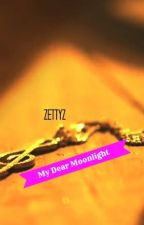 My Dear Moonlight ( Exo Chanyeol Fanfiction) Rewrite by Zatie26