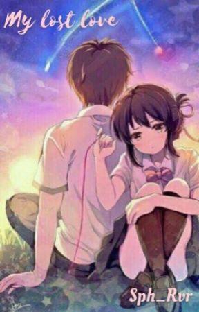 My Lost Love by Sph_Rvr