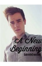 A New Beginning (Sequel to We Found Love- A Connor Franta Fanfiction) by GabrielleCranston6