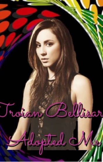 Troian Bellisario Adopted Me