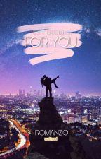 For You || Zayn by Destiny_Lenderson