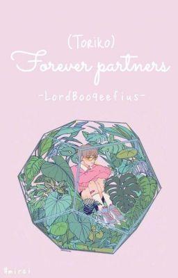 Đọc truyện (Toriko) Forever Partners