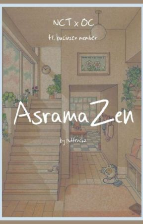 Asrama-Zen ; NCT ✔️ by pufferchz