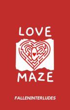 love maze by falleninterludes
