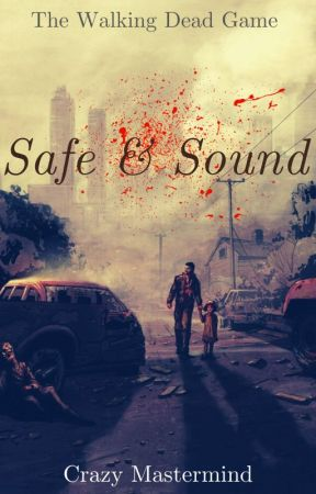 Safe & Sound | The Walking Dead Season 1 Game by Junko_En_Kirigiri