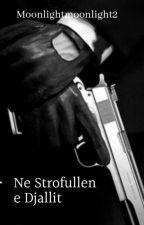 Ne Strofullen e Djallit by moonlightmoonlight2