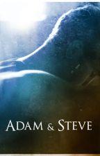 Adam & Steve (Short Story) by SeraphinaRivera
