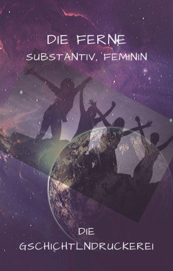 Die Ferne | Substantiv, feminin